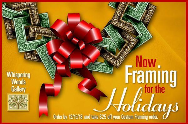 Custom Framing Savings from Whispering Woods Gallery